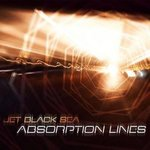 JET BLACK SEA - Absorbtion Lines