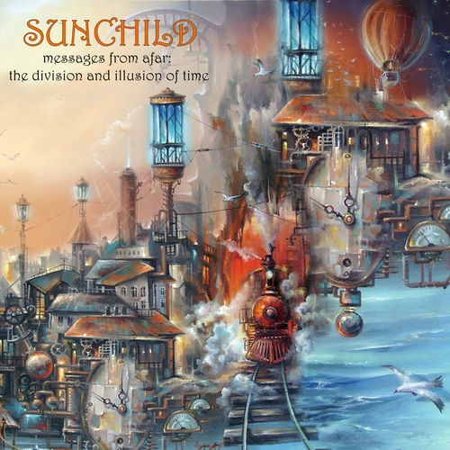 SUNCHILD - Messages From Afar:The Division And Illusion Of Time