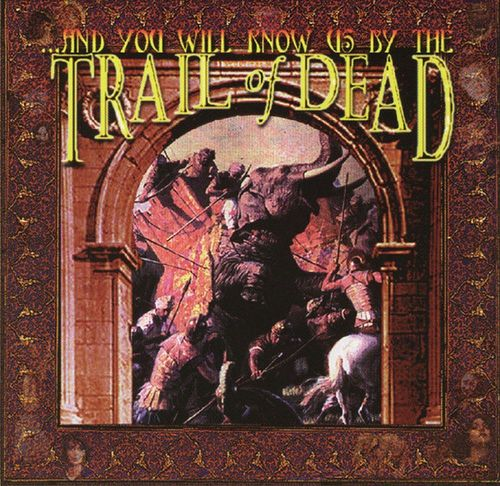 AND YOU WILL KNOW US BY THE TRAIL OF THE DEAD - Same