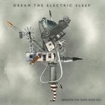 DREAM THE ELECTRIC SHEEP - Beneath the Dark Wide Sky