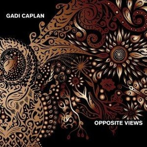 GADI CAPLAN - Opposite Views