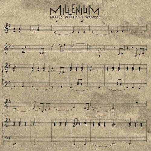 MILLENIUM - Notes Without Words