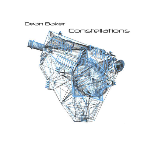 DEAN BAKER (Galahad) - Constellations