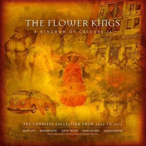THE FLOWER KINGS - A Kingdom Of Colours II (2004 – 2013)
