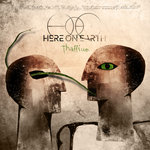 HERE ON EARTH - Thallium