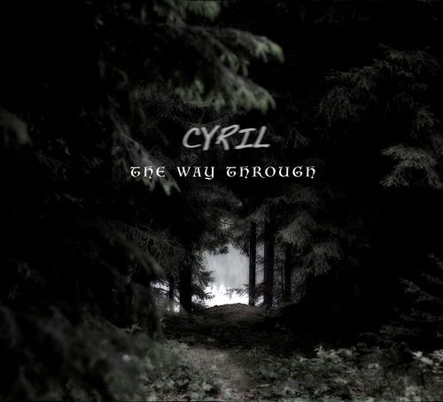 CYRIL - The Way Through - PREORDER