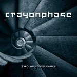 CRAYON PHASE - Two Hundred Pages VORBESTELLUNG