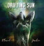 DRIFTING SUN - Planet Junkie