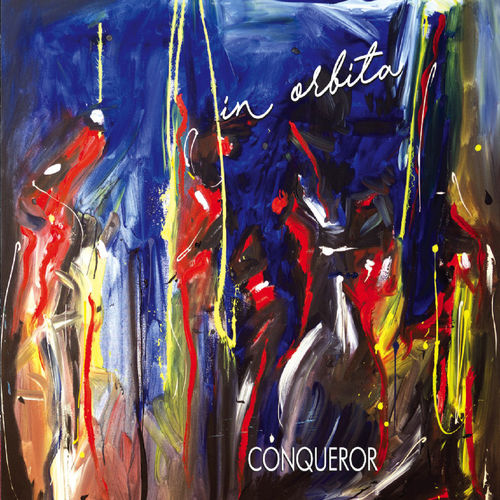 CONQUEROR - In Orbita