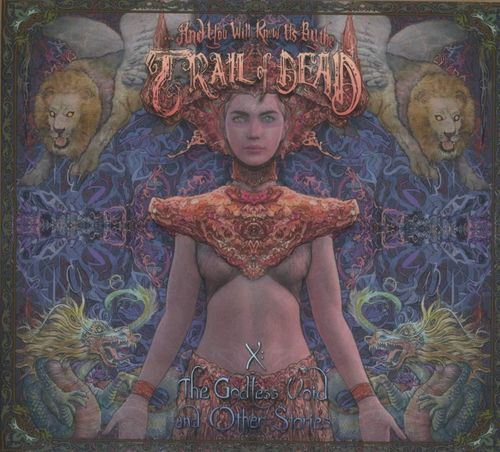 AND YOU WILL KNOW US BY THE TRAIL OF THE DEAD - X: The Godless Void and Other Stories