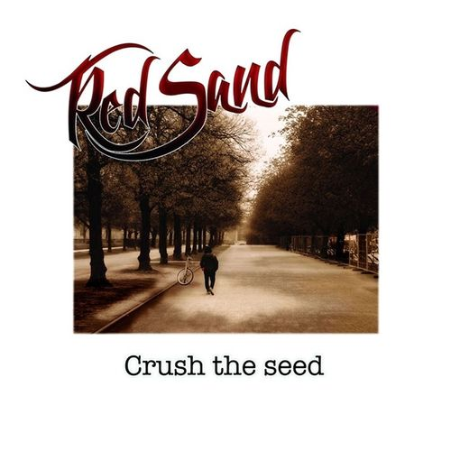 RED SAND - Crush The Seed VINYL