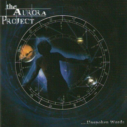 THE AURORA PROJECT - Unspoken Words