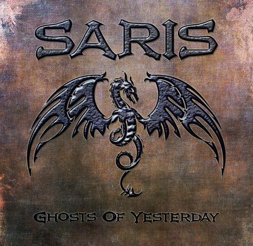 SARIS - Ghosts Of Yesterday