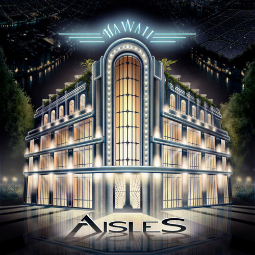 AISLES - Hawaii 2CD
