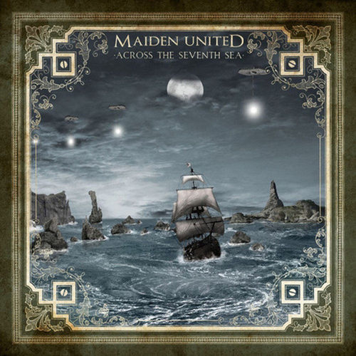 MAIDEN UNITED - Across The Seventh Sea