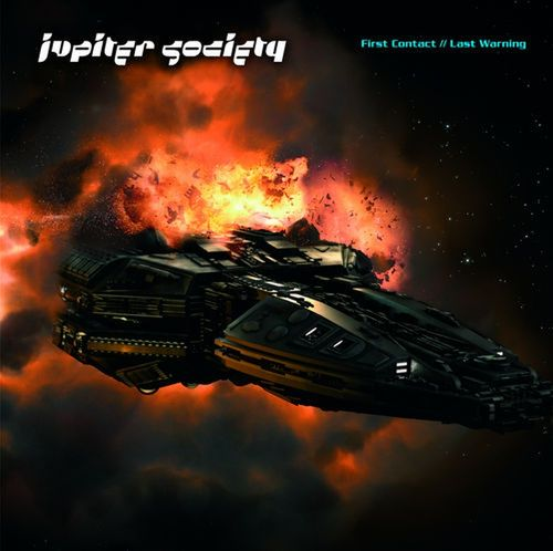 JUPITER SOCIETY - First Contact // Last Warning