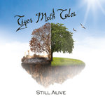 TIGER MOTH TALES - Still Alive CD + DVD