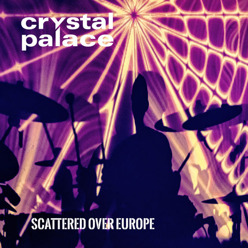 CRYSTAL PALACE - Scattered Over Europe (Ltd. CD + Bonus DVD) - VORBESTELLUNG
