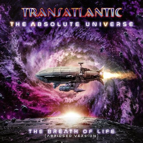 TRANSATLANTIC - The Absolute Universe: The Breath Of Life (Abridged Version)